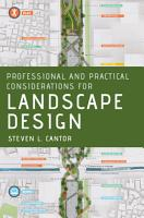 Professional and Practical Considerations for Landscape Design PDF