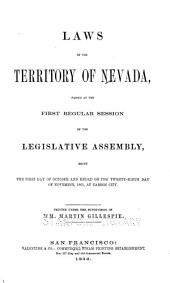 Laws of the Territory of Nevada Passed at the ... Regular Session of the Legislative Assembly