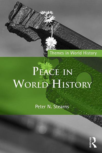 Download Peace in World History Book