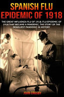 Spanish Flu Epidemic of 1918