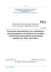 HJ 655-2013: Translated English of Chinese Standard. HJ655-2013.: Technical specifications for installation and acceptance of ambient air quality continuous automated monitoring system for PM10 and PM2.5.