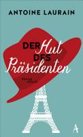 Der Hut des Pr  sidenten PDF