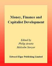 Money, Finance and Capitalist Development