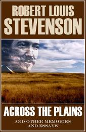 Across the Plains (Abridged, Annotated)