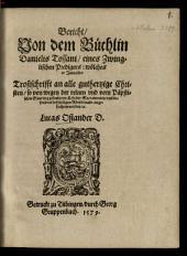 Bericht von dem Büchlein Dan. Tossani ... intitulirt Trostschrift an alle gutherzige Christ
