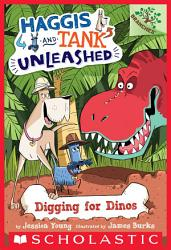 Digging for Dinos  A Branches Book  Haggis and Tank Unleashed  2  PDF