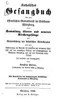 Katholisches Gesangbuch f  r den   ffentlichen Gottesdienst im Bi  thume W  rzburg  oder Sammlung   lterer und neuerer Kirchenges  nge PDF