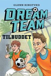 Dreamteam 4 - Tilbuddet
