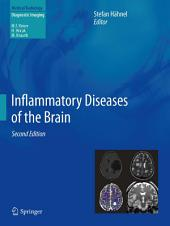 Inflammatory Diseases of the Brain: Edition 2