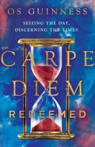Carpe Diem Redeemed Book
