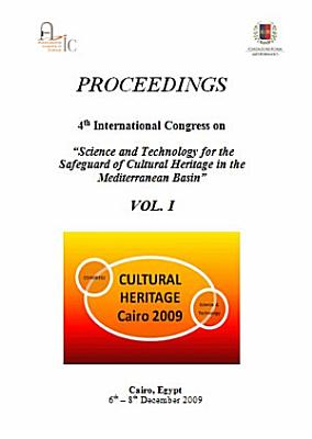 PROCEEDINGS 4th International Congress on    Science and Technology for the Safeguard of Cultural Heritage in the Mediterranean Basin    VOL  I PDF