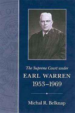The Supreme Court Under Earl Warren  1953 1969 PDF