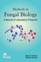 Methods in Fungal Biology  A manual of Laboratory Protocols PDF