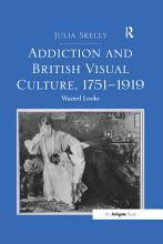 Addiction and British Visual Culture  1751 919   PDF