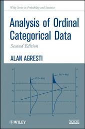 Analysis of Ordinal Categorical Data: Edition 2