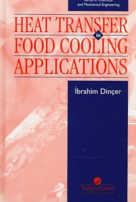 Heat Transfer In Food Cooling Applications