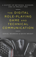 The Digital Role Playing Game and Technical Communication PDF