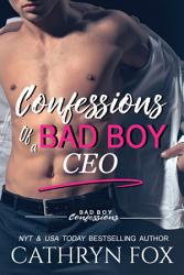 Confessions Of A Bad Boy Ceo Book PDF