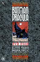 Batman   Dracula  Red Rain PDF