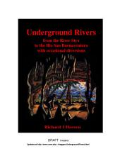 Underground Rivers: From the River Styx to the Rio San Buenaventura, with occasional diversions