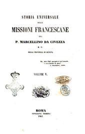 Storia universale delle missioni francescane del p. Marcellino da Civezza: Dall'anno 1453 al 1550, Volume 5