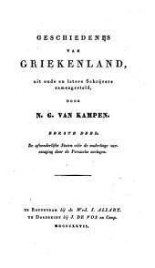 Geschiedenis van Griekenland: uit oude en latere Schrijvers zamengesteld. ¬De afzonderlijke Staten vóór de onderlinge vereeniging door de Perzische oorlogen, Volume 1
