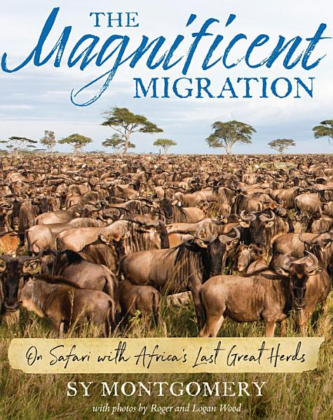 Download The Magnificent Migration Book