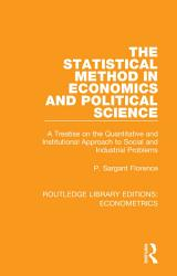 The Statistical Method In Economics And Political Science Book PDF