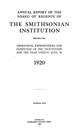 Annual Report of the Board of Regents of the Smithsonian Institution: 1920