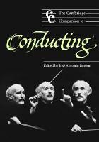 The Cambridge Companion to Conducting PDF