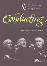 The Cambridge Companion to Conducting PDF