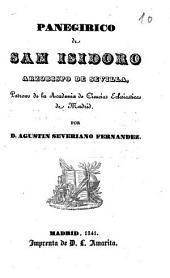 Panegírico de San Isidoro: arzobispo de Sevilla, patrono de la Academia de Ciencias Eclesiásticas de Madrid