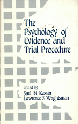 The Psychology Of Evidence And Trial Procedure Book PDF