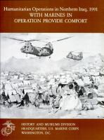 Humanitarian Operations in Northern Iraq  1991  With Marines in Operation Provide Comfort PDF