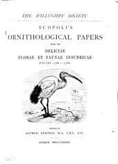 Scopoli's Ornithological papers from his Deliciae florae et faunae insubricae (Ticini: 1786-1788).