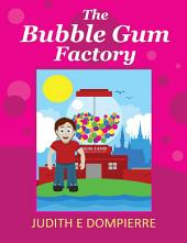 The Bubble Gum Factory