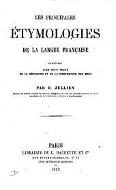 Les principales étymologies de la langue française