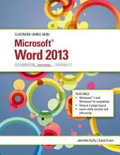 Illustrated Course Guide: Microsoft Word 2013 Intermediate
