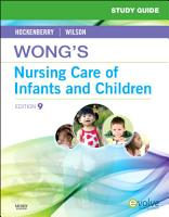 Study Guide for Wong s Nursing Care of Infants and Children   E Book PDF