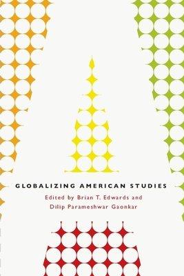 Globalizing American Studies PDF
