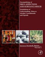 Neuropathology of Drug Addictions and Substance Misuse Volume 1 PDF