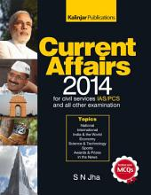 Current Affairs 2014 useful for IAS, PCS, SSC, IBPS and all other examinations