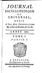 Journal encyclopédique ou universel: Volume1,Parties1à3