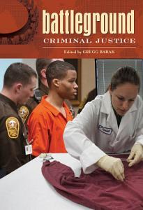 Battleground  Criminal Justice  2 volumes  PDF