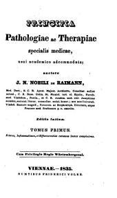 Principia pathologiae ac therapiae specialis medicae: Volume 1
