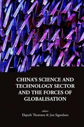 China's Science and Technology Sector and the Forces of Globalisation