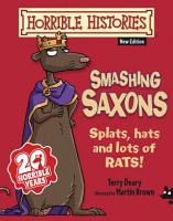 Horrible Histories  Smashing Saxons  New Edition  PDF