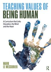 Teaching Values Of Being Human Book PDF
