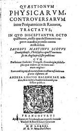 Quaestionum physicarum controversarum inter Peripateticos et Rameos tractatus