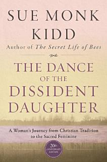 The Dance of the Dissident Daughter Book